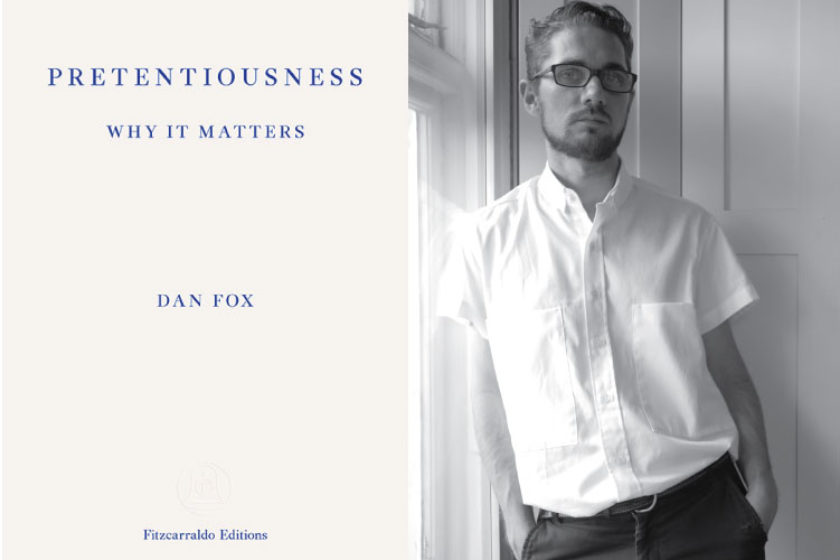 The author Dan Fox next to their book Pretentiousness Why it Matters.