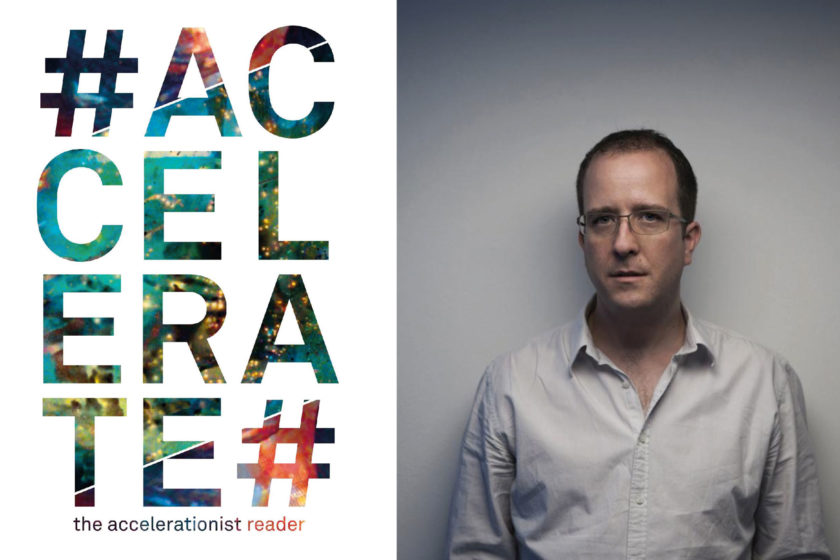 Robin Mackay, #Accelerate: The Accelerationist Reader