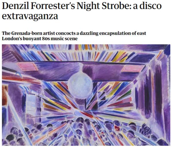 denzil forrester: anatomy of an artwork_the guardian, February 2020